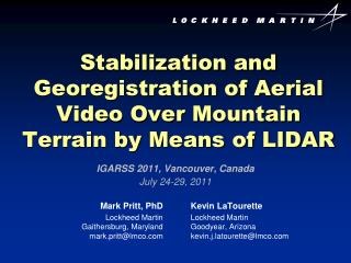 Stabilization and Georegistration of Aerial Video Over Mountain Terrain by Means of LIDAR