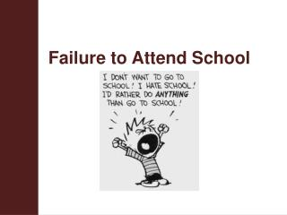 Failure to Attend School