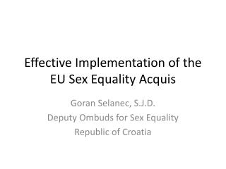 Effective Implementation of the EU Sex Equality Acquis