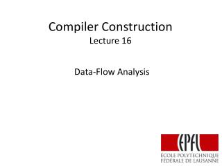 Compiler Construction Lecture 16