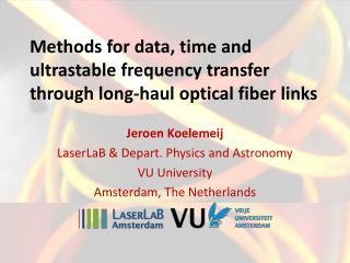 Methods for data, time and ultrastable frequency transfer through long-haul optical fiber links