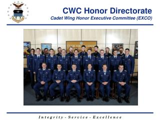 CWC Honor Directorate Cadet Wing Honor Executive Committee (EXCO)