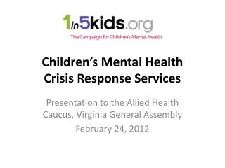 Children's Mental Health  Crisis Response Services