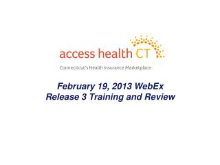 February 19, 2013 WebEx Release 3 Training and Review