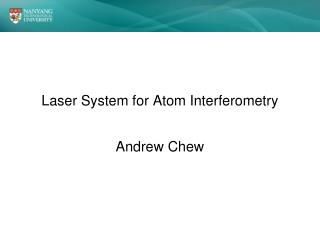 Laser System for Atom Interferometry