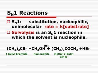 S N 1 Reactions