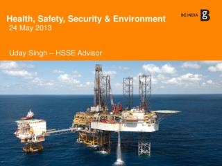 Health, Safety, Security & Environment
