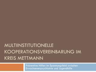 Multiinstitutionelle Kooperationsvereinbarung im Kreis Mettmann