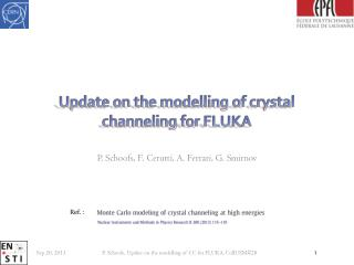 Update on the  modelling  of crystal channeling for FLUKA