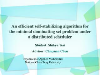 Student:  Shihyu  Tsai Advisor:  Chiuyuan  Chen