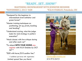 *Designed for the beginner to intermediate level exhibitor and green horses*