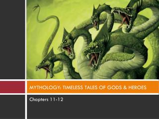 MYTHOLOGY: TIMELESS TALES OF GODS & HEROES