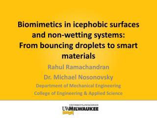Rahul Ramachandran Dr. Michael  Nosonovsky Department of Mechanical Engineering