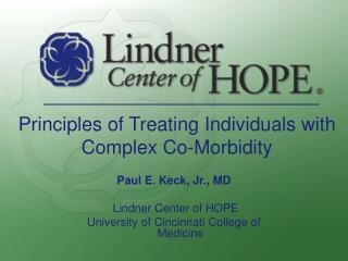 Principles of Treating Individuals with Complex Co-Morbidity