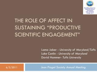 "The Role of Affect in Sustaining ""Productive Scientific Engagement"""