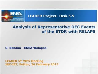 Analysis of Representative DEC Events  of the ETDR with RELAP5