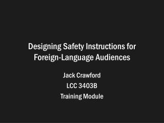 Designing Safety Instructions for Foreign-Language Audiences