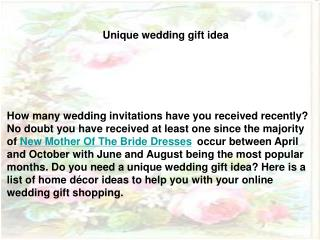 Unique wedding gift idea