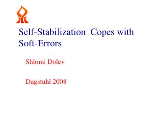 Self-Stabilization   Copes  with Soft-Errors