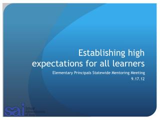 Establishing high expectations for all learners