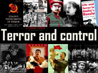 Terror and control