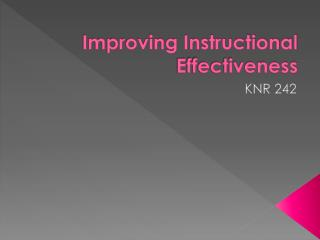 Improving Instructional Effectiveness