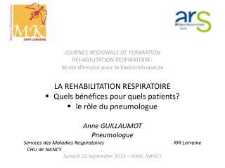 JOURNEE REGIONALE DE FORMATION REHABILITATION RESPIRATOIRE: