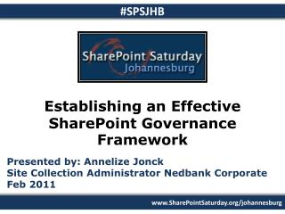 Establishing an  Effective  SharePoint  Governance  Framework