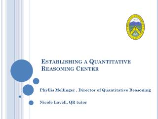 Establishing a Quantitative  Reasoning Center