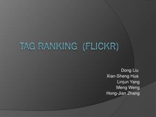 Tag  Ranking  (Flickr)