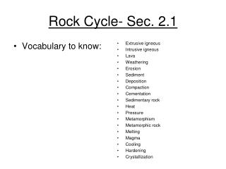 Rock Cycle- Sec. 2.1