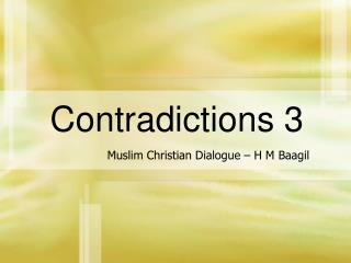 Contradictions 3