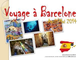 Voyage � Barcelone