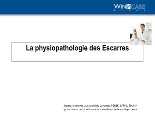 La physiopathologie des Escarres
