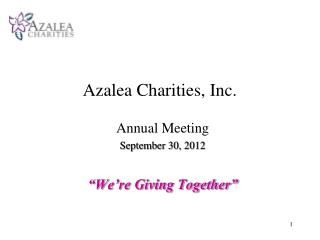 Azalea Charities, Inc.