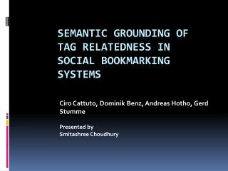 Semantic Grounding of tag Relatedness in Social Bookmarking Systems