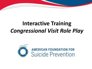 Interactive Training  Congressional Visit Role Play