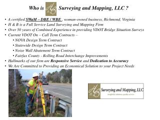 Who is           Surveying and Mapping, LLC ?