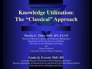 Knowledge Utilization: The  Classical  Approach