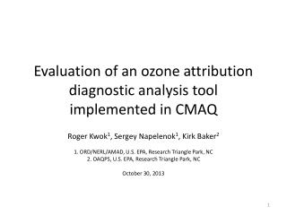 Evaluation of an ozone attribution diagnostic analysis tool implemented in CMAQ