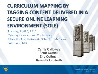 Curriculum Mapping by Tagging Content Delivered in a Secure Online Learning Environment (SOLE)