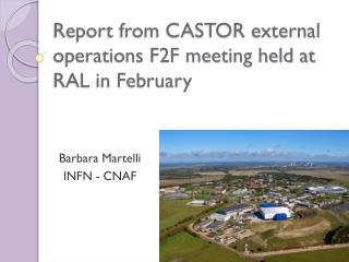 Report from CASTOR external operations F2F meeting held at RAL in February