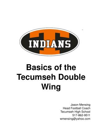 Jason Mensing Head Football Coach  Tecumseh High School 517-862-9511 wmensingyahoo