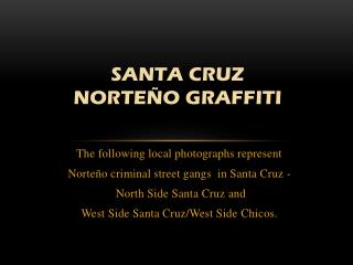 Santa Cruz  NorteÑo Graffiti