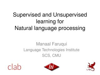 Supervised and Unsupervised learning for  Natural language processing