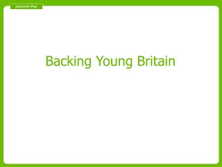 Backing Young Employment Presentation - Skills and Employment