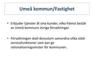 Umeå kommun/Fastighet