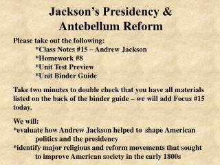 Jackson's Presidency & Antebellum Reform
