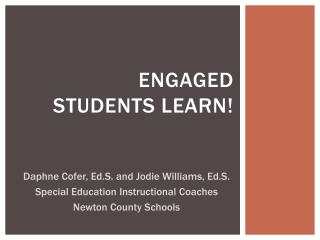 Engaged  students LEARN!