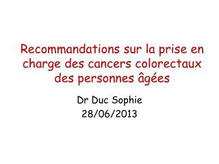 Recommandations sur la prise en charge des cancers colorectaux des personnes âgées